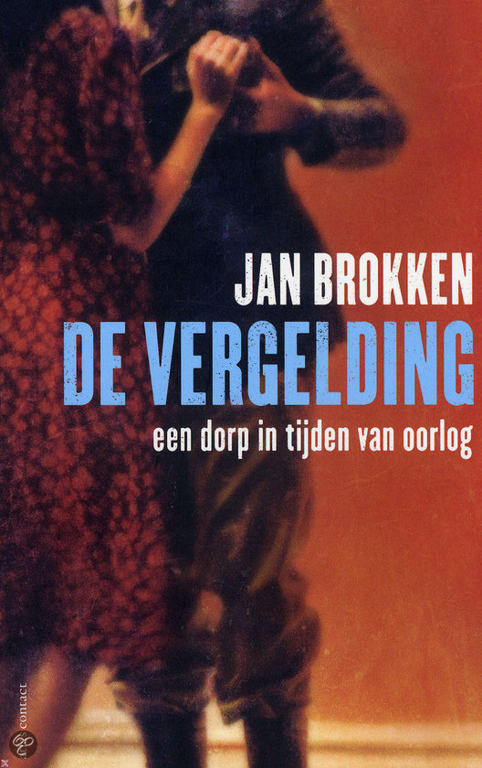Brokken, Jan - De vergelding