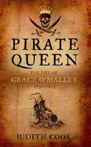 Cook, Judith - Pirate Queen (The life of Grace O'Malley)
